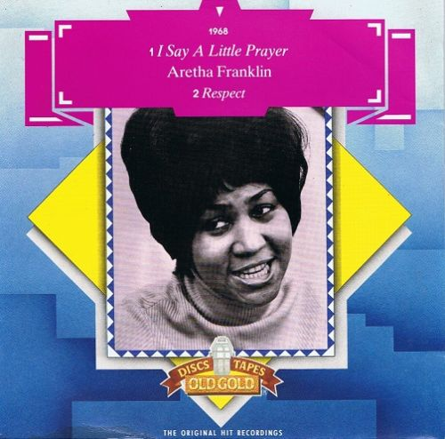 ARETHA FRANKLIN I Say A Little Prayer Vinyl Record 7 Inch Old Gold 1980